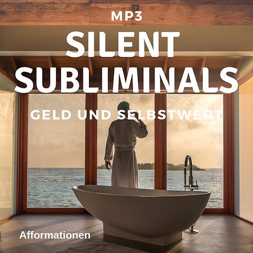 Silent Subliminals: Geld & SelbstWERT (Afformationen)