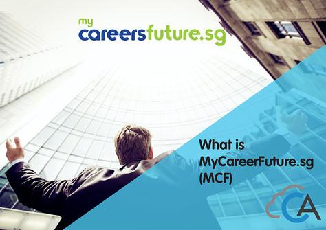 What is MyCareerFuture.sg (MCF)?