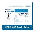 MF2D400BasicSetup