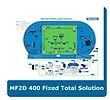 MF2D400FixedTotalSolution