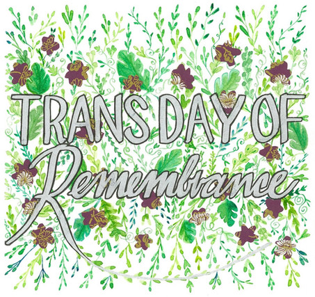 Neta Rose Trans Day of Remeberance banner for Buddies in Bad Times