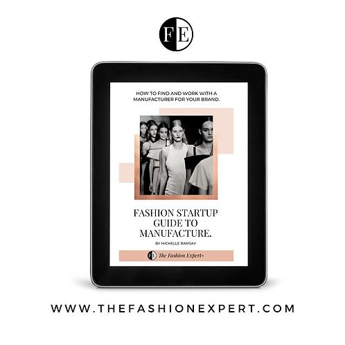 Fashion Startup Guide To Manufacture - E-Book
