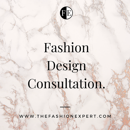 Fashion Design Consultation - 1 hour.