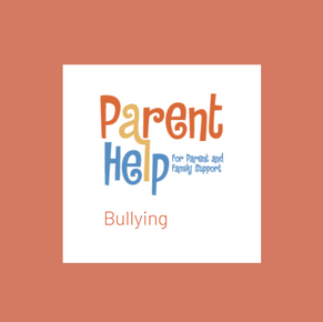 Parent Help: Bullying