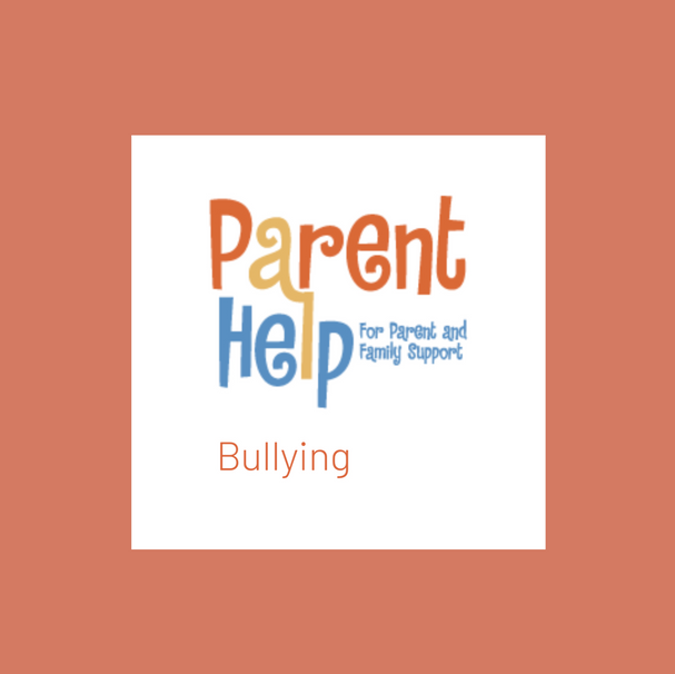Parent Help: Bullying