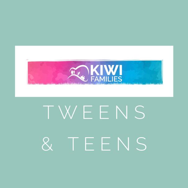 Kiwi Families Tweens & Teens