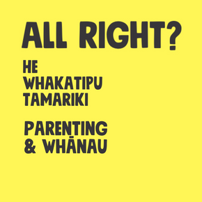 All Right Parenting & Whanau