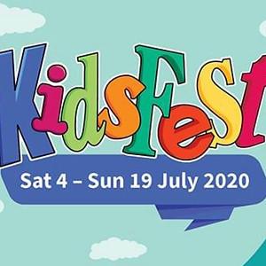 Kidsfest 4th - 19th July 2020