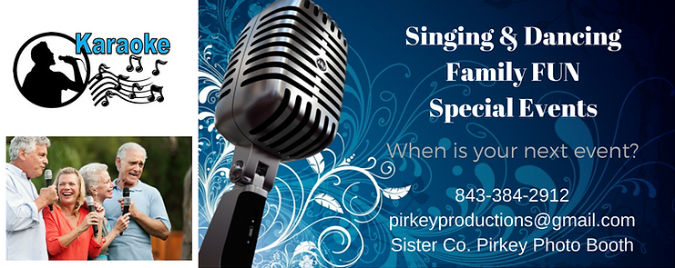 Family Friendly FUN... Karaoke with classic dance music in between! Perfect for private parties, country club and retirement community entertainment, on Hilton Head Island! A sister company to Pirkey Photo Booth.