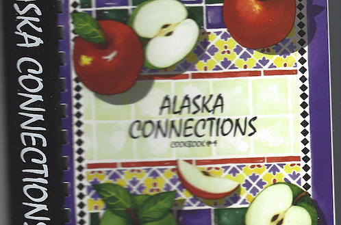 Alaska Connection Cookbook #4