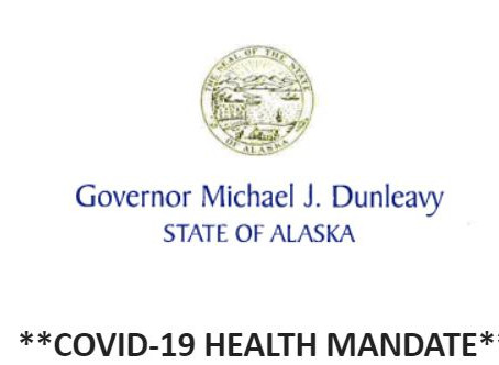 This revised mandate applies to ALL persons entering the state of Alaska