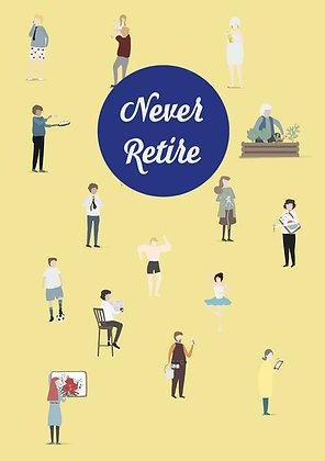 Never Retire - Set completo