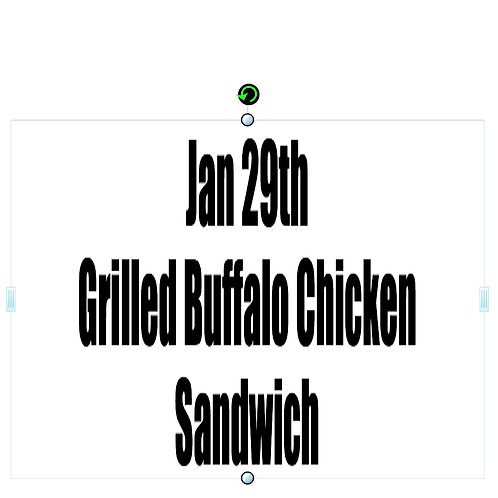 Jan 29th - Grilled Buffalo Chicken Sandwich