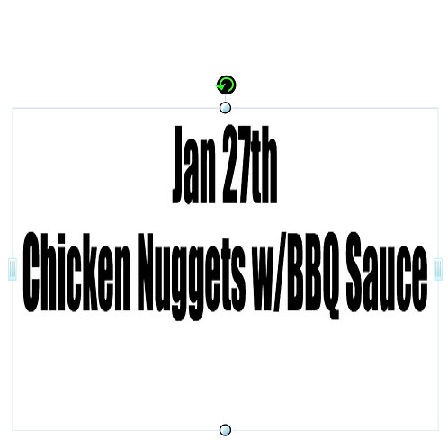 Jan 27th - Grilled Chicken Nuggets with BBQ Sauce