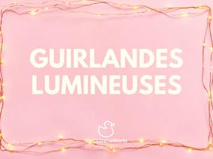 Guirlandes Lumineuses