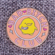 "Pins Canard Rond ""Bad Bitch Club"""