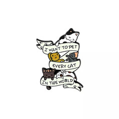 Pins Chat I Want to pet Every Cat in the World