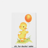 """Magnet Canard """"oh, for ducks' sake"""""""