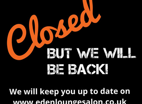 We are now closed until further notice