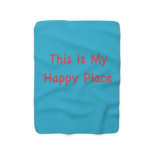 This is My Happy Place - Sherpa Fleece Blanket