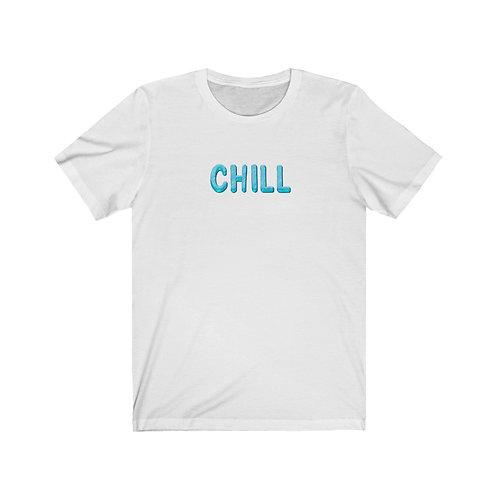 Chill - Unisex Jersey Short Sleeve Tee