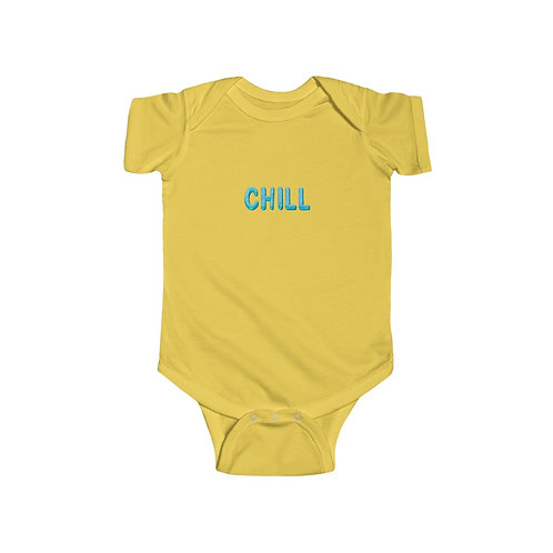 Chill - Infant Onesie