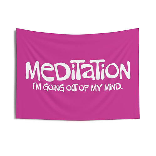 """Meditation, I'm Going Out of My Mind - Indoor Wall Tapestry  36"""" x 26"""""""