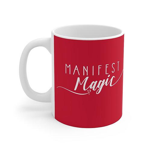 Manifest Magic - Mug 11oz