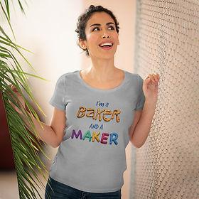 im-a-baker-and-a-maker-organic-womens-t-