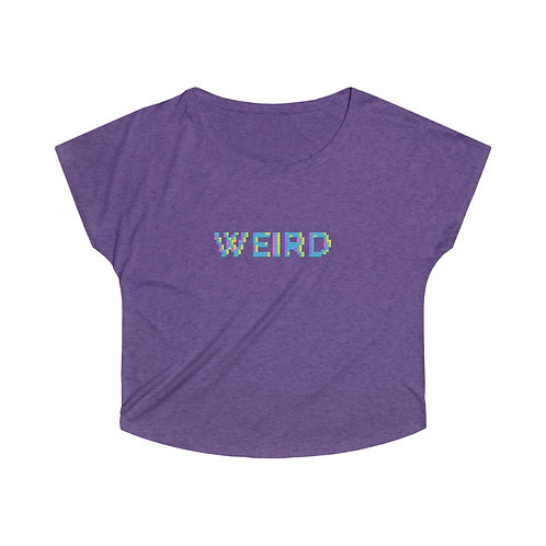 WEIRD - Women's Soft & Loose Tee