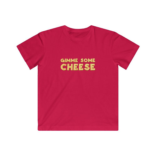 Gimme Some Cheese - Kids Tee