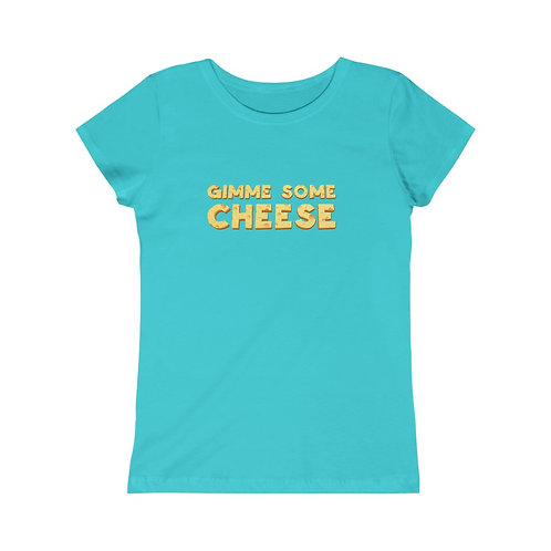Gimme Some Cheese - Girls Tee