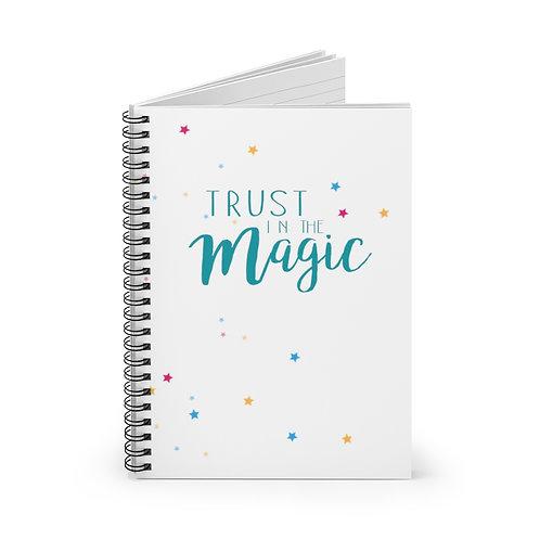 Trust in the Magic - Journal / Notebook