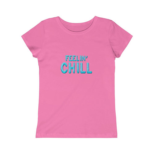 Feelin' Chill - Girls Tee