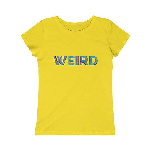Weird - Girls Tee
