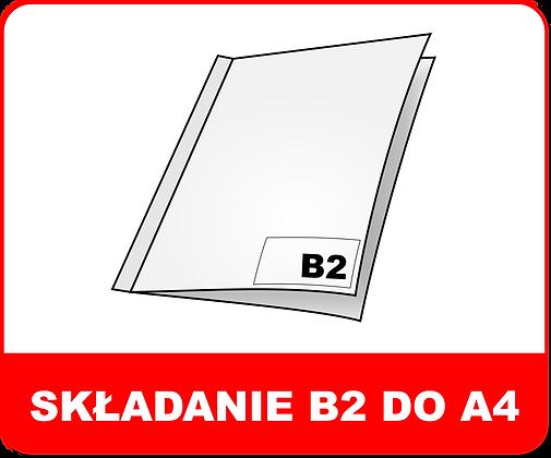 SKŁADANIE WIELKOFORMATOWE B2 DO A4