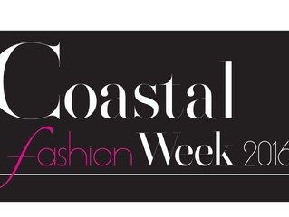 COASTAL FASHION WEEK HAS BIG THINGS TO COME IN 2016