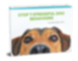 Stop 7 stressful dog behaviors ebook