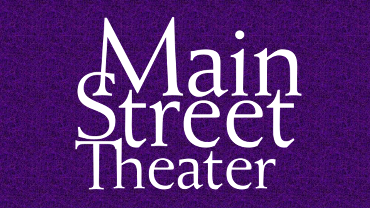 Main Street Theater Tickets