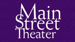 Main Street Theater Tickets