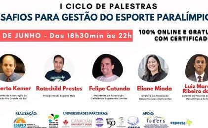 I Ciclo de Palestras - Desafios da Gestão do Esporte Paralímpico
