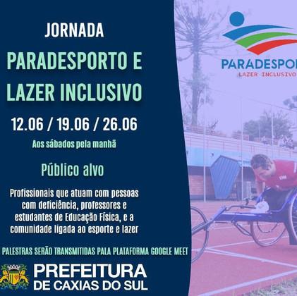 JORNADA DO PARADESPORTO E LAZER INCLUSIVO 2021