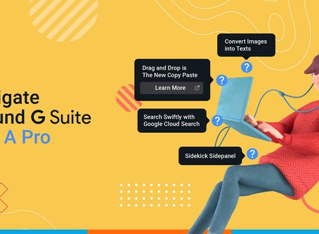 Navigate Around G Suite Like A Pro