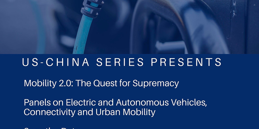 US China Series - Mobility 2.0: The Quest for Supremacy