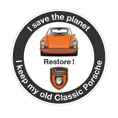 """Sticker """"I Save the Planet, I keep my old Classic Porsche"""""""