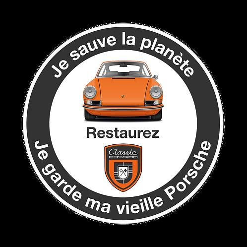 """Autocollant  """"Je sauve la planète, je garde ma vieille Porsche"""""""