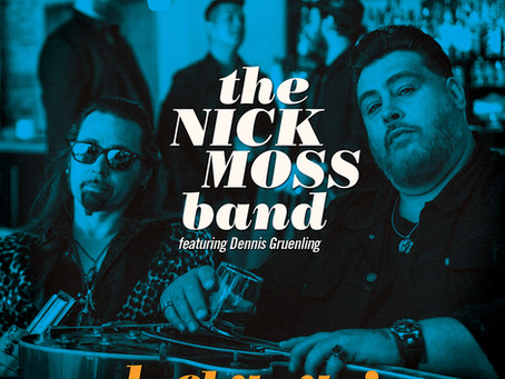 THE NICK MOSS BAND FEATURING DENNIS GRUENLING TO RELEASE LUCKY GUY! ON AUGUST 9