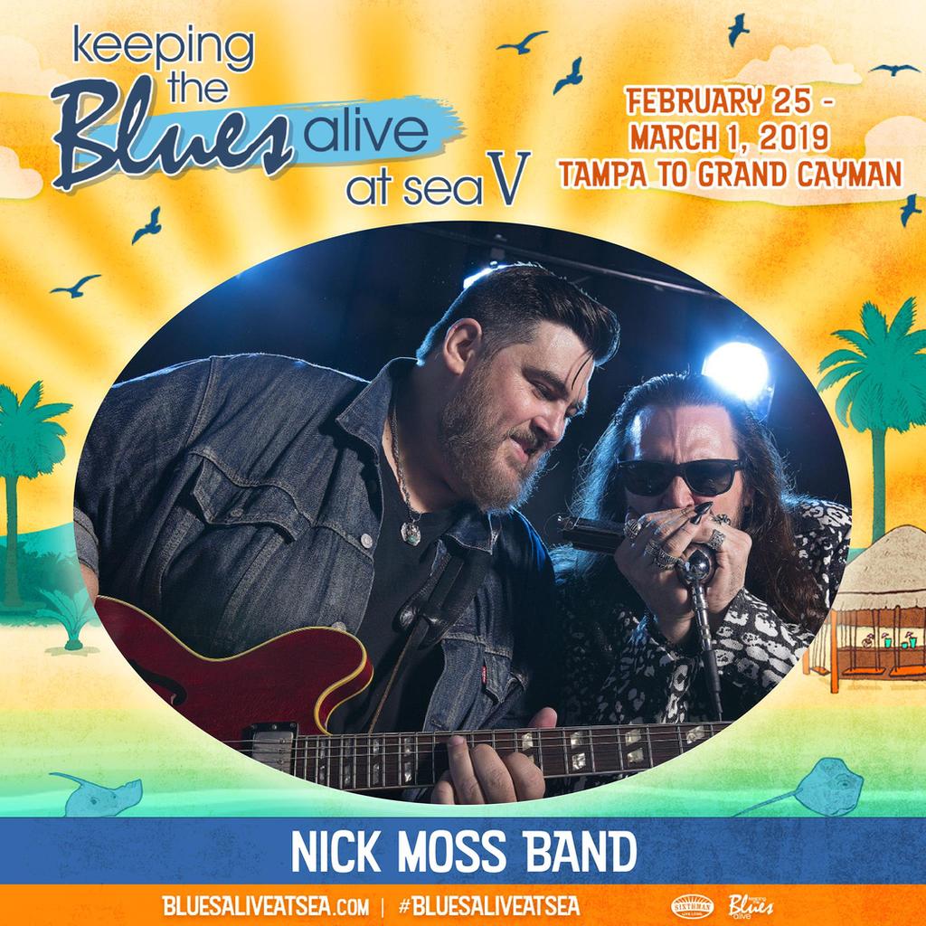 Nick Moss Band to Set Sail with Joe Bonamassa Feb 2019