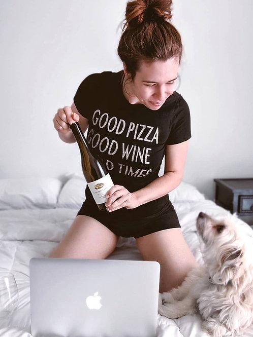 Good Pizza, Good Wine, Good Times Graphic T-shirt