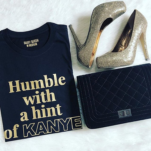 Humble with a Hint on Kanye T-shirt